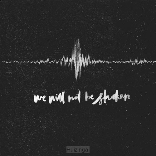 We will not be shaken Deluxe