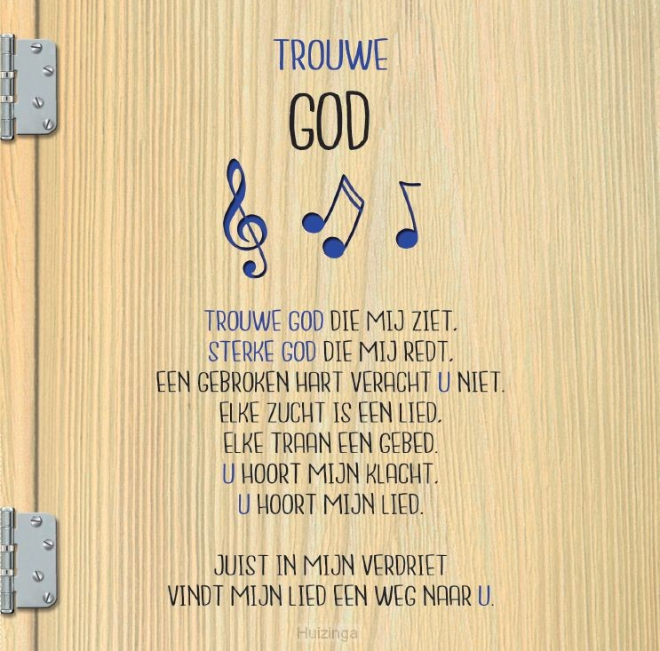 trouwe god